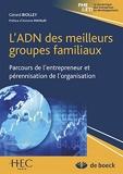 L'ADN des meilleurs groupes familiaux - Parcours de l'entrepreneur et pérennisation de l'organisation (2013)