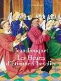 Jean Fouquet - Les Heures d'Etienne Chevalier
