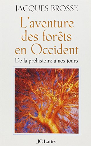 L'Aventure des forêts en Occident