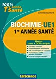 Biochimie-UE 1, 1re année Santé - Cours, QCM et exercices corrigés - Ediscience - 09/06/2010