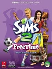 The Sims 2 FreeTime - Prima Official Game Guide de Greg Kramer