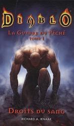 Diablo - La guerre du péché livre I : droits du sang de Knaak-Ra