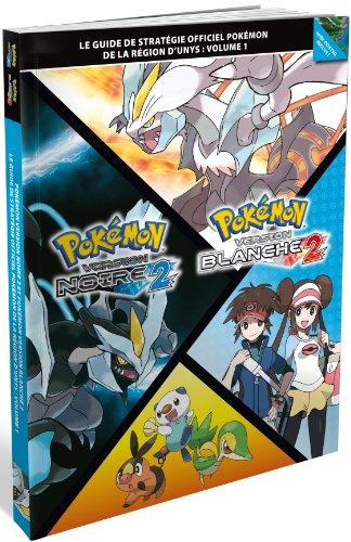 Guide de stratégie officiel Pokémon de la région d'Unys