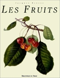 Les Fruits (French Edition) by Jacques Brosse(1996-03-01) - Art Stock - 01/03/1996