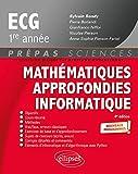 Mathématiques approfondies, informatique prépas ECG 1re année