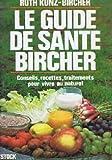 LE GUIDE DE SANTE BIRCHER