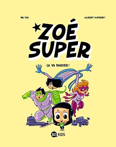 Zoé Super, Tome 02