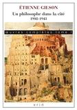 Oeuvres complètes - Tome 1, Un philosophe dans la cité 1908-1943
