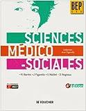 SCIENCES MEDICO-SOCIALES BEP C.S.S (Ancienne Edition)