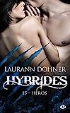 Hybrides Tome 15 - Héros