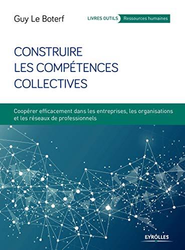 Construire les compétences collectives