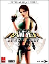 Lara Croft Tomb Raider - Anniversary (Wii): Prima Official Game Guide de David Hodgson