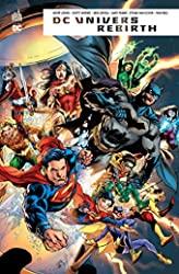 DC UNIVERS REBIRTH - Tome 0 de Johns Geoff