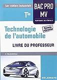 Technologie de l'automobile Tle bac pro MV professeur by Philippe Pelourdeau (2016-05-27) - Delagrave - 27/05/2016