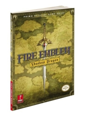Fire Emblem - Shadow Dragon: Prima Official Game Guide de Stephen Stratton