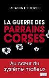 La guerre des parrains corses - Format Kindle - 6,99 €