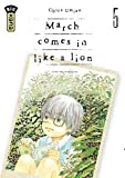 March comes in like a lion - Tome 5