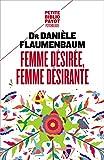 Femme désirée, femme désirante (PAYOT GD FORMAT) - Format Kindle - 7,49 €