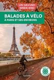 Guide un Grand Week-end Balades à vélo - Paris et ses environs