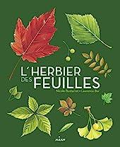 L'herbier des feuilles de Nicole Bustarret