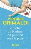 Le parfum du bonheur est plus fort sous la pluie (Littérature Française) - Format Kindle - 8,49 €