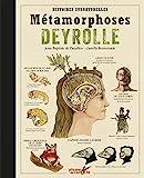 Métamorphoses Deyrolle - Histoires surnaturelles