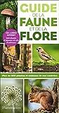 Guide de la faune et de la flore (+ CD) Plus de 800 plantes et animaux de nos contrées