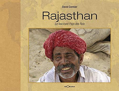 Rajasthan le fascinant pays des rois
