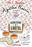 Agatha Raisin enquête 17 - Cache-cache à l'hôtel - Le soleil, la mer... et la taule !