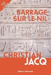 Barrage sur le Nil de Christian Jacq