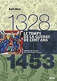 Le temps de la guerre de Cent Ans (1328-1453) - Version compacte (Histoire de France) - Format Kindle - 19,99 €