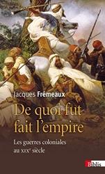 De quoi fut fait l'empire de Jacques Frémeaux