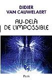 Au-delà de l'impossible (Hors collection t. 3) - Format Kindle - 13,99 €