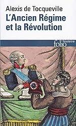 L'Ancien Régime et la Révolution d'Alexis de Tocqueville