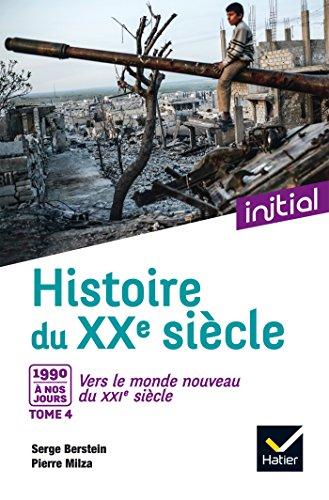 Initial - Histoire du XXe siècle tome 4