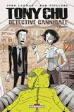 Tony Chu Détective Cannibale Tome 4 - Flambé !