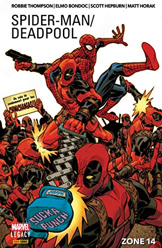 Spider-Man/Deadpool (2018) T02 - Zone 14 - Format Kindle - 11,99 €