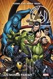 New Avengers T02 - Un monde parfait