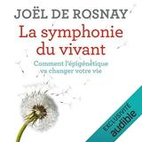 La symphonie du vivant - Format Téléchargement Audio - 11,95 €