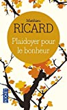 Plaidoyer Pour Le Bonheur by Matthieu Ricard(2004-10-25) - Pocket - 01/01/2004