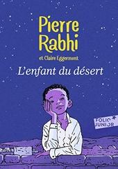 L'enfant du désert - Folio Junior - A partir de 10 ans de Claire Eggermont