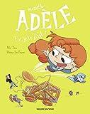 BD Mortelle Adèle, Tome 18 - Toi, je te zut !