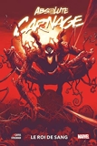 Absolute Carnage - Le Roi de sang