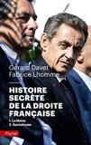 Histoire secrète de la Droite française - 1-La Haine 2-Apocalypse
