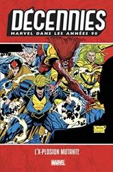 Décennies - Marvel dans les années 90 - L'X-plosion mutante d'Alan Davis