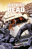 Walking Dead T10 - Vers quel avenir ?