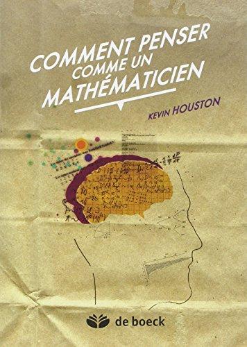 Comment penser comme un mathématicien