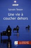 Une vie a coucher dehors - Editions de la Loupe - 31/08/2009