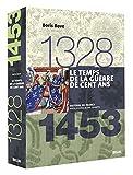 Le temps de la guerre de Cent Ans, 1328-1453 - Belin - 20/10/2009