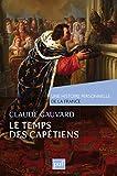 Le temps des Capétiens (Xe-XIVe siècle) (
